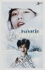 Miracle In December (CHANBAEK) [END!] by guanlinswag