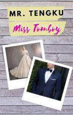 Mr. Tengku Miss Tomboi (SU) by Syasya_May