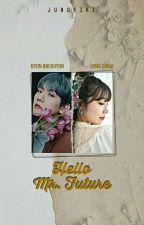 Hello, Mr. Future [BaekJi Fanfiction] by 12kkpop