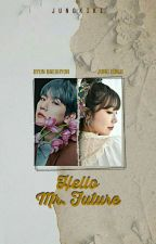 Hello, Mr. Future [BaekJi Fanfiction] by 12kkpop