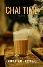 Chai Time with Tanya Agarwal by Tanya_agarwall
