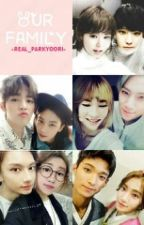 (GS!) Our Family [Seventeen FF] by Real_ParkYoori