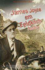 James Joyce em Feldkirch |Áustria| by RoZaneMartha