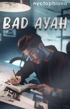 Bad Ayah by palefiona