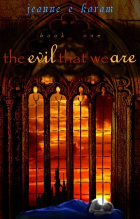 The Evil That We Are by Jeanne_E_Karam