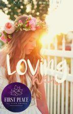 Loving Her  by kristiewolff