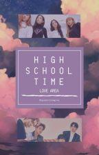 High School Time || Love Area (Blackpink X Hiphop Team Seventeen) by Kpopersimagine