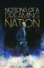 Notions Of A Dreaming Nation by krstljrk