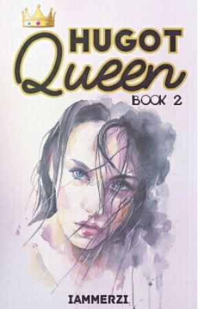 Hugot Queen | BOOK 2 by iamMerzi