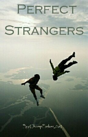 Perfect Strangers by ChampParker_0615