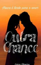 Outra Chance  by luiiza13