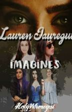 Lauren Jauregui Imagines by JergHedaCorp
