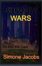 Shadow Wars by Imm1025