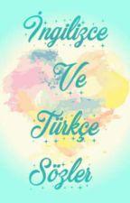 İngilizce sözler  by GunesinGunesleri