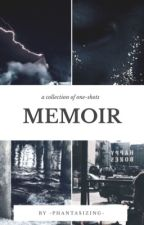 Memoir (one-shots) by -phantasizing-