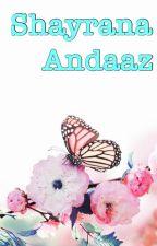 Shayrana Andaaz by silent_extrovert