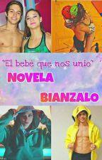 El Bebe Que Nos Unio - Bianzalo by BrunaelaFtBianzalo01