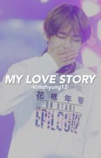 My Love Story.. by Kimzhyung12