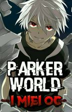 Parker World -I miei OC- by GlitchedHavoking54