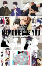 Memories of you ~ Vkook by I-amnowhere