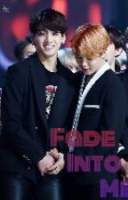 [Seq] Fade Into Me (KOOKMIN) by straewberry