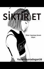 SİKTİR ET by busradogan38