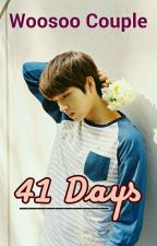 [Woosoo] 41 Days by sweetchoco96