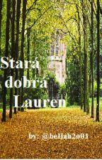 Stará dobrá Lauren [short story] by bellah2o01
