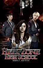 Hell Zone High School by Simply_Sitti18