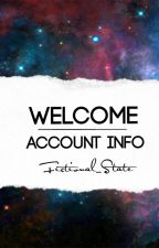 Welcome | Account Info by Fictional_State
