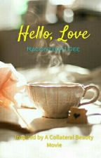 Hello, Love by Raconteur1DEE