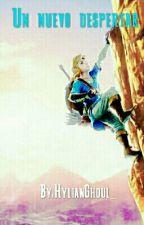 Un nuevo despertar (The Legend of Zelda: Breath of the Wild) by HylianGhoul_