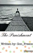 The Punishment by Gon_Freecks