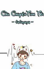 || NCT || Câu Chuyện Tình Tôi by fufuyuyu