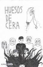 Huesos de cera (Novela gráfica) by TheKeysKnife