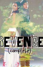 REVENGE [KathNiel] by MaryJaneGultiano