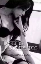 Destins Contraires [GxG] by tsuako