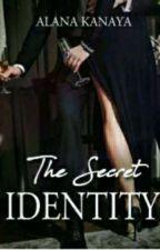 The Secret Identity by AlanaKanaya