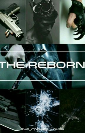 The Reborn by The_cookies_lover