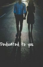 Dedicated to you 💫 by SE0ULEILA