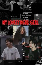 My Lovely NERD Girl by AngelCaroline24
