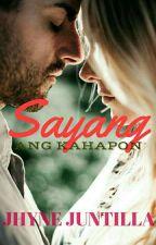 SAYANG ANG KAHAPON  by redrose23_collection