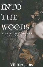 Into The Woods by VilmaAdams