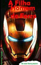 A Filha Tony Stark by Madu_Menezes__