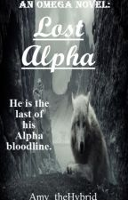 An Omega Novel: Lost Alpha (Book 4) (Werewolf) (BoyxBoy) by Amy_theHybrid