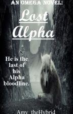 An Omega Novel: Lost Alpha (Book 4) (Werewolf) (BoyxBoy) by Amy_theHybrid
