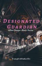 Designated Guardian •Kellic (On Hold) by TangledInKells
