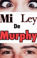 Mi ley de murphy by ghost_433