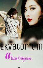 """Ekvator""""um by sunggyuL"""