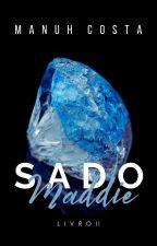 Maddie  - S.A.D.O II by MahNicos